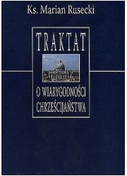 Traktat o wiarygodności chrześcijaństwa - okładka książki