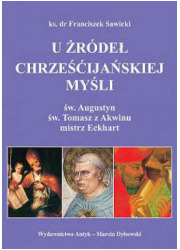 U źródeł chrześcijańskiej myśli. - okładka książki