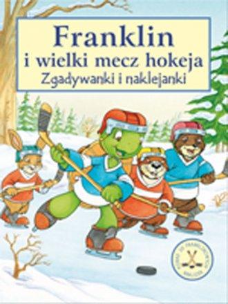 Franklin i wielki mecz hokeja - okładka książki