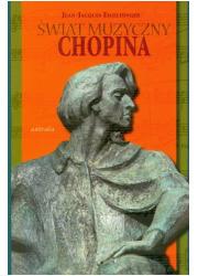 Świat muzyczny Chopina - okładka książki
