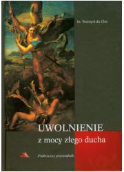 Uwolnienie z mocy złego ducha - okładka książki