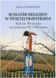 Bohater religijny w świętej przestrzeni - okładka książki