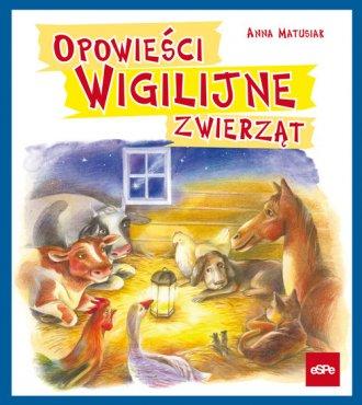 Opowieści wigilijne zwierząt - okładka książki