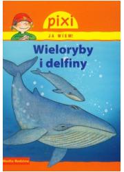 Pixi. Ja wiem! Wieloryby i delfiny - okładka książki
