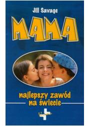 Mama. Najlepszy zawód na świecie - okładka książki