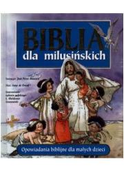Biblia dla milusińskich. Opowiadania - okładka książki