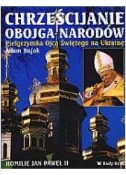 Chrześcijanie Obojga Narodów. Pielgrzymka - okładka książki