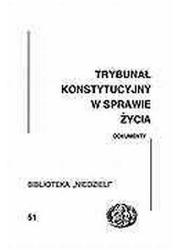 Trybunał Konstytucyjny w sprawie - okładka książki