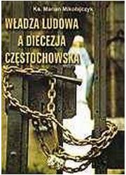 Władza Ludowa a Diecezja Częstochowska - okładka książki