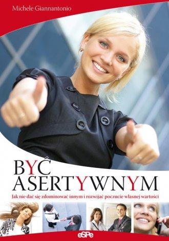 Być asertywnym - okładka książki