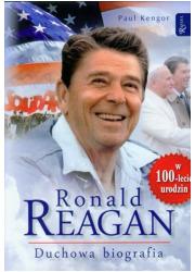 Ronald Reagan. Duchowa biografia - okładka książki