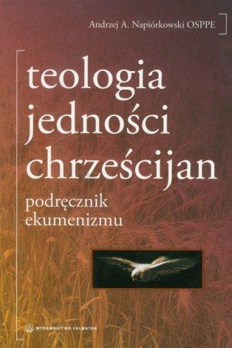 Teologia jedności chrześcijan - okładka książki