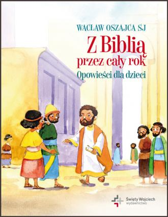 Z Biblią przez cały rok. Opowieści - okładka książki