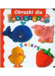 Obrazki dla maluchów. Kolory - okładka książki