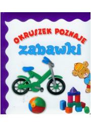 Okruszek poznaje zabawki - okładka książki