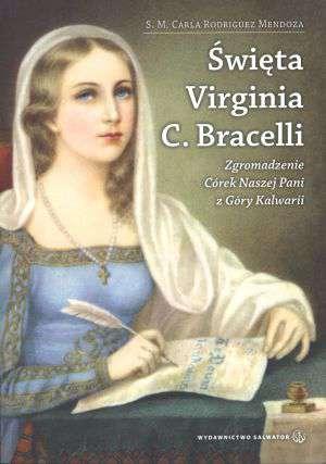Święta Virginia C. Bracelli. Zgromadzenie - okładka książki