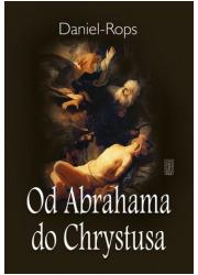 Od Abrahama do Chrystusa - okładka książki