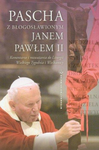 Pascha z błogosławionym Janem Pawłem - okładka książki