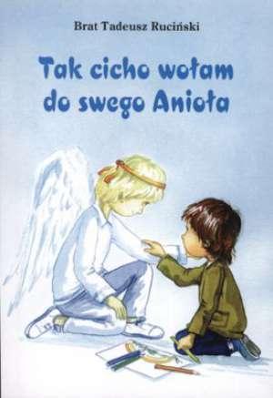 Tak cicho wołam do swego anioła - okładka książki
