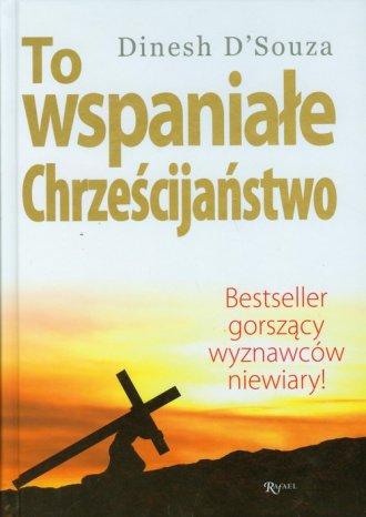 To wspaniałe chrześcijaństwo - okładka książki
