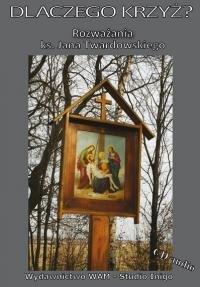 Dlaczego Krzyż? Rozważania ks. - pudełko audiobooku