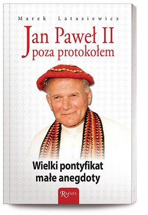 Jan Paweł II poza protokołem. Wielki - okładka książki