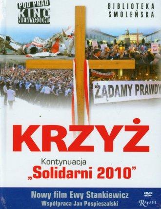 Krzyż. Kontynuacja. Solidarni 2010 - okładka książki
