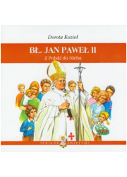 Bł. Jan Paweł II. Z Polski do Nieba - okładka książki