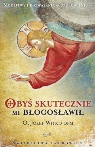 Obyś skutecznie mi błogosławił - okładka książki