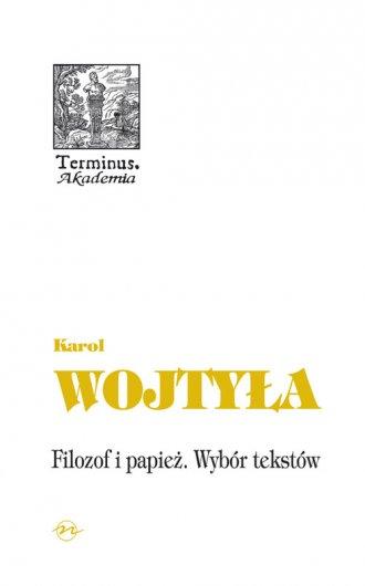 Filozof i papież Wybór tekstów - okładka książki