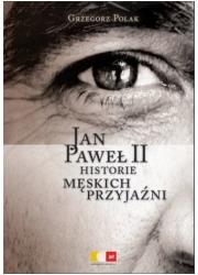 Jan Paweł II. Historie męskich - okładka książki