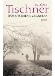 Spór o istnienie człowieka - okładka książki