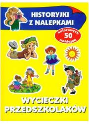 Wycieczki przedszkolaków. Historyjki - okładka książki