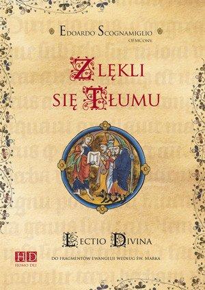 Zlękli się tłumu. Lectio divina - okładka książki