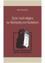 Życie i myśl religijna św. Mechtyldy - okładka książki