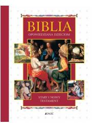 Biblia opowiedziana dzieciom - okładka książki