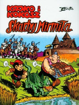 Kajko i Kokosz. Skarby Mirmiła - okładka książki