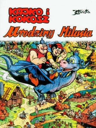 Kajko i Kokosz. Urodziny Milusia - okładka książki