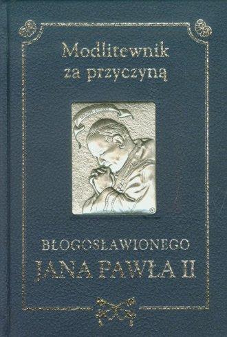 Modlitewnik za przyczyną błogosławionego - okładka książki