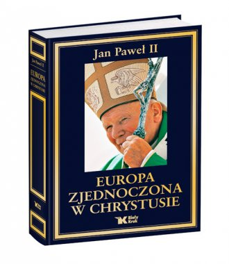 Europa zjednoczona w Chrystusie - okładka książki