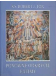 Ponowne odkrycie Fatimy - okładka książki