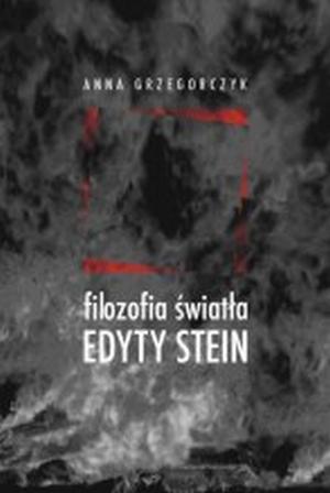 Filozofia światła Edyty Stein - okładka książki