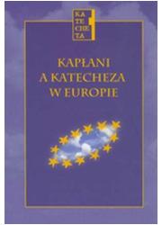 Kapłani a katecheza w Europie. - okładka książki
