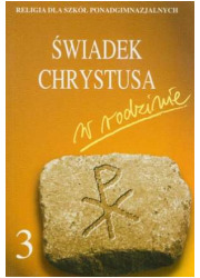 Świadek Chrystusa w Rodzinie. Klasa - okładka książki