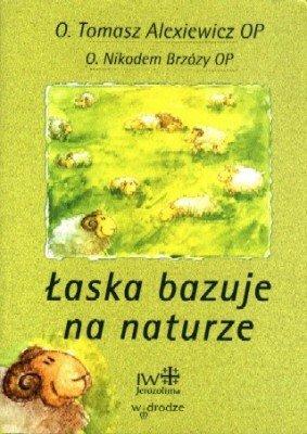Łaska bazuje na naturze - okładka książki