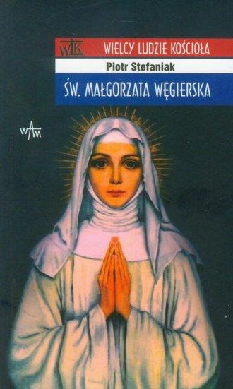 Św. Małgorzata Węgierska. Seria: - okładka książki
