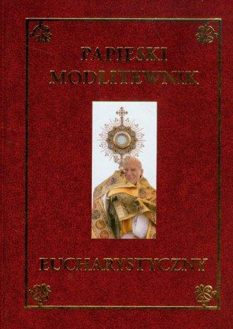 Papieski modlitewnik eucharystyczny - okładka książki