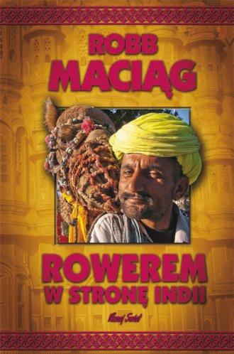 Rowerem w stronę Indii - okładka książki