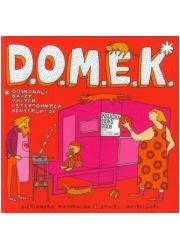 D.O.M.E.K. Doskonałe okazy małych - okładka książki