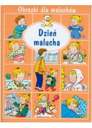 Obrazki dla maluchów. Dzień malucha - okładka książki